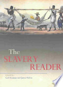 The Slavery Reader Book