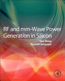 Rf and Mm wave Power Generation in Silicon Book