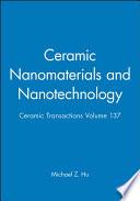Ceramic Nanomaterials and Nanotechnology Book
