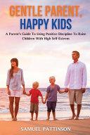 Gentle Parent  Happy Kids