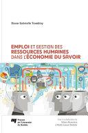 Pdf Emploi et gestion des ressources humaines dans l'économie du savoir Telecharger