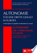 Autonomie für eine Dritte Gewalt in Europa