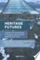 Heritage Futures Book