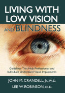 Pdf Living with Low Vision and Blindness Telecharger