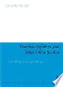 Thomas Aquinas & John Duns Scotus