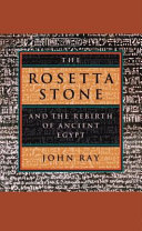 The Rosetta Stone and the Rebirth of Ancient Egypt [Pdf/ePub] eBook
