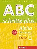 Schritte plus Alpha kompakt - Ausgabe für Jugendliche. Deutsch als Zweitsprache. Kursbuch