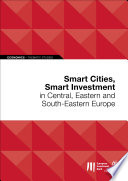 Smart Cities  Smart Investment in Central  Eastern and South Eastern Europe