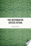 The Restorative Justice Ritual