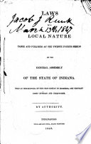 Laws Of A Local Nature Passed And Published At The Session Of The General Assembly Of The State Of Indiana