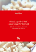 Unique Aspects of Anti cancer Drug Development