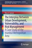 The Interplay between Urban Development, Vulnerability, and Risk Management