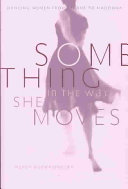 Something In The Way She Moves