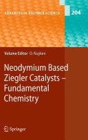 Neodymium Based Ziegler Catalysts - Fundamental Chemistry Pdf/ePub eBook