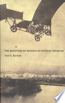 The Question of Women in Chinese Feminism