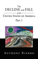 Pdf The Decline and Fall of the United States of America