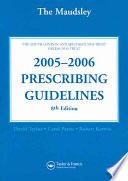 The Maudsley 2005-2006 Prescribing Guidelines