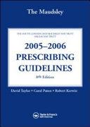 The Maudsley 2005-2006 Prescribing Guidelines