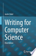 """""""Writing for Computer Science"""" by Justin Zobel"""