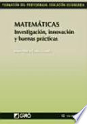 Matemáticas. Investigación, innovación y buenas prácticas