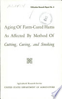 Aging of Farm cured Hams as Affected by Method of Cutting  Curing  and Smoking Book PDF