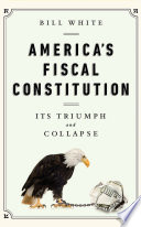 America s Fiscal Constitution