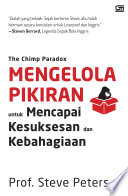 The Chimp Paradox: Mengelola Pikiran untuk Mencapai Kesuksesan dan Kebahagiaan
