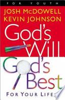 God's Will, God's Best