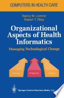 Organizational Aspects of Health Informatics