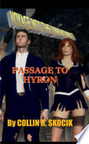 VOYAGE INTO THE UNKNOWN 7  PASSAGE TO HYRON