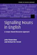 Signalling Nouns in Academic English