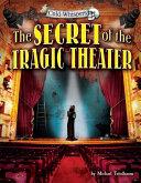 The Secret of the Tragic Theater