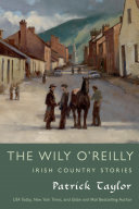 The Wily O'Reilly: Irish Country Stories ebook