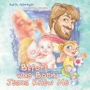 Before I Was Born Jesus Knew Me Book PDF