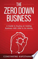 The Zero Down Business