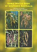 Edible Wattle Seeds of Southern Australia Pdf/ePub eBook