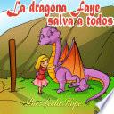 La dragona Faye salva a todos: Libros para ninos en español ...