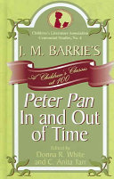 J.M. Barrie's Peter Pan in and Out of Time