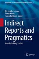 Indirect Reports and Pragmatics