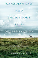Canadian Law and Indigenous Self?Determination