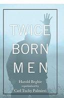Twice Born Men