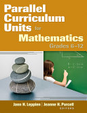 Parallel Curriculum Units for Mathematics  Grades 6  12