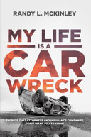 My Life Is a Car Wreck Book