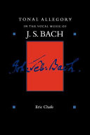 Tonal Allegory in the Vocal Music of J. S. Bach