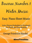 Bourree Number 1 Water Music Easy Piano Sheet Music Book