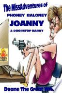 THE MISSADVENTURES OF PHONEY BALONEY JOANNY   DOORSTOP HARRY Book PDF