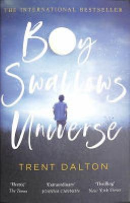 Book cover of 'Boy Swallows Universe' by Trent Dalton
