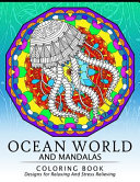 Ocean World and Mandalas Coloring Book