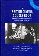 The British Cinema Source Book