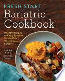 Fresh Start Bariatric Cookbook